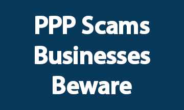 PPP Scams Businesses Beware 5 29 2020