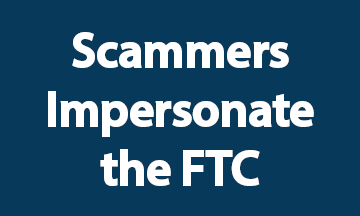 Scammers Impersonate the FTC Blue